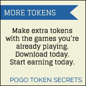 Pogo Token Secrets: Make Extra Tokens with games you're already playing. Start earning today.