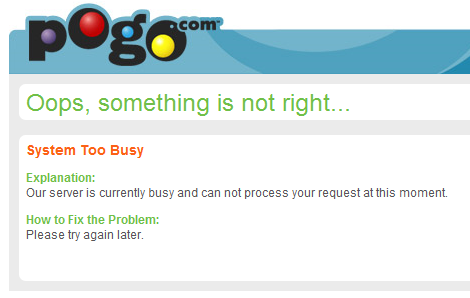 Pogo: Error: Server Too Busy