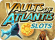 Vaults of Atlantis Slots (thumbnail)