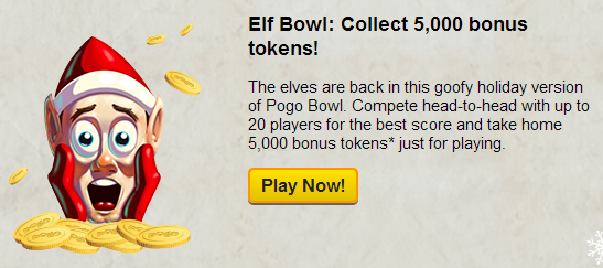 Pogo Holiday Countdown Day 11 - 5,000 Tokens for Playing Pogo Bowl