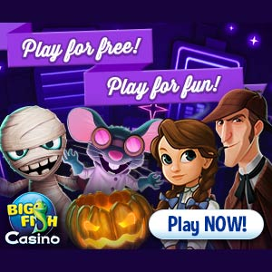 Big Fish Casino: Play for free, Play for fun!