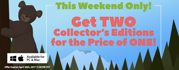 Weekend Sale: Collector's Editions are 2-for-1