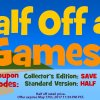 Coupon Codes: All Games are Half Off!