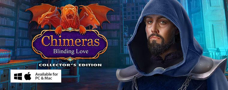 Chimeras: Blinding Love CE + Bundle Sale