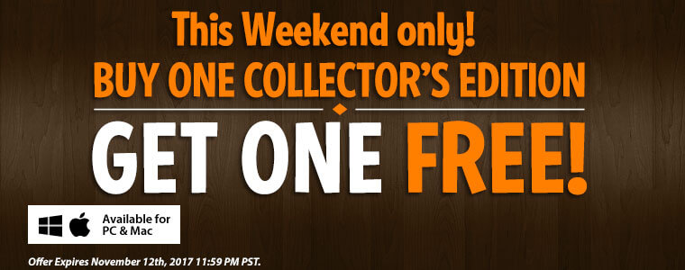 Weekend Sale: Collector's Editions -- Buy One, Get One Free
