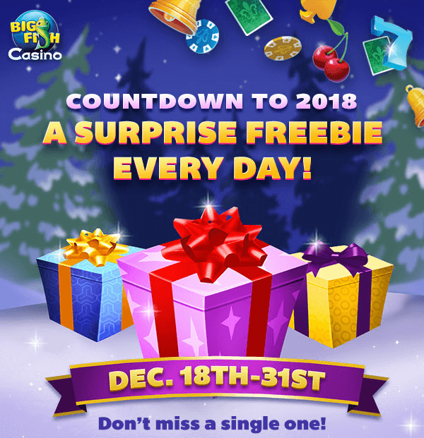 Countdown to 2018 with daily freebies for Big fish casino promo code free chips