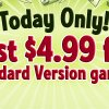 Coupon Code: Get Standard Version Games for $4.99 Each