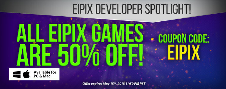 Developer Spotlight: Eipix Entertainment + Coupon Code