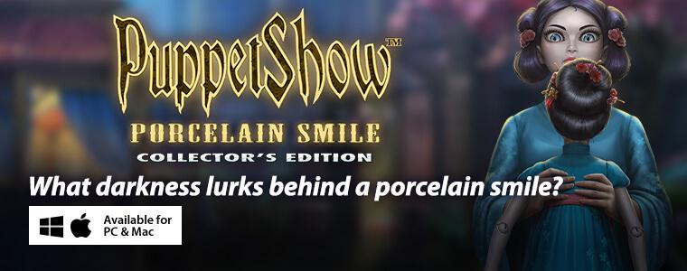 PuppetShow: Porcelain Smile CE + Bundle Sale