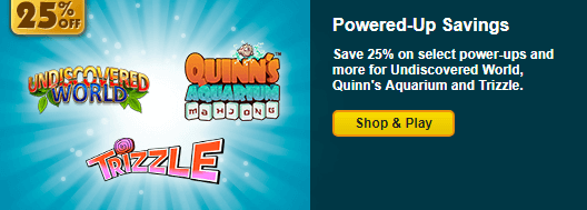 Save 25% on Select Power-Ups