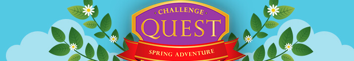 New! Challenge Quest: Spring Adventure